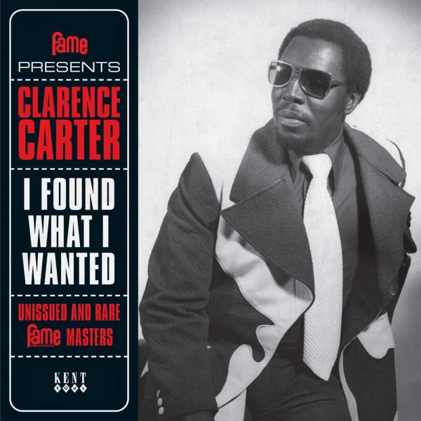 """Clarence Carter - I Found What I Wanted 4 Track Vinyl EP (Kent) 7"""" Vinyl"""