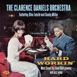 Clarence Daniels Orchestra - Hard Workin' CD