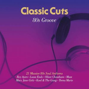 Classic Cuts 80s Groove - 21 Massive 80s Soul Anthems 2LP