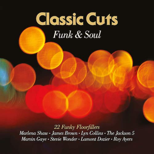 Classic Cuts Funk & Soul - 22 Funky Floorfillers CD