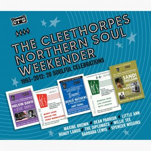 Cleethorpes Northern Soul Weekender 1993-2012 CD (Kent)