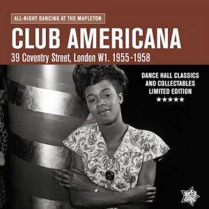 Club Americana - All Night Dancing At The Mapleton LP