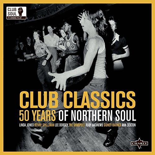 Club Classics 50 Years Of Northern Soul - Various Artists 2x LP Vinyl (Charly)