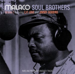 Malaco Soul Brothers Volume 2 Featuring C.P Love & Jimmy Dobbins CD (Soulscape)