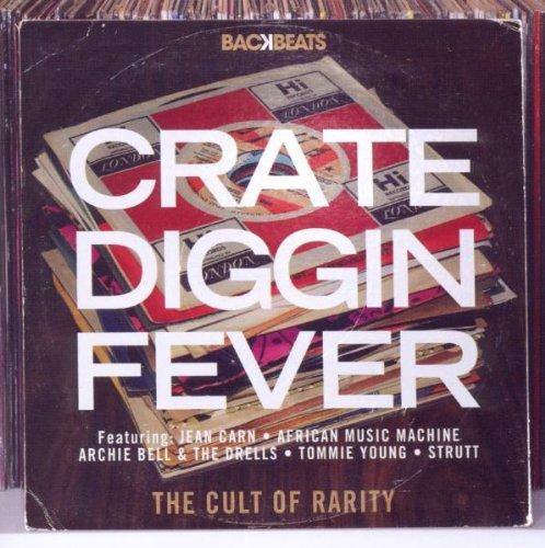 Crate Diggin Fever - The Cult Of Rarity 70s & 80s Rare Groove Gems - Various Artists CD (Backbeats)