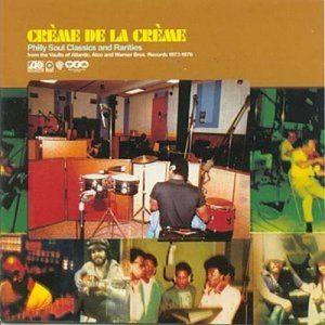 Crème De La Crème Volume 1 - Philly Soul Classics & Rarities 2x LP VINYL