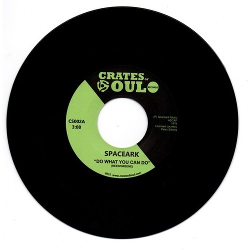 """Spaceark - Do What You Can Do / Don't Stop 45 (Crates Of Soul) 7"""" Vinyl"""