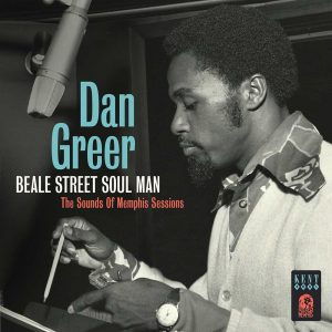 Dan Greer - Beale Street Soul Man - The Sounds Of Memphis Sessions CD