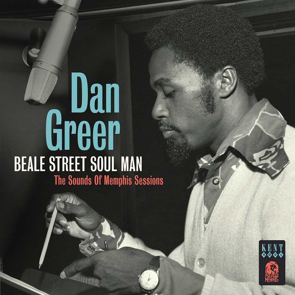 Dan Greer – Beale Street Soul Man – The Sounds Of Memphis Sessions CD