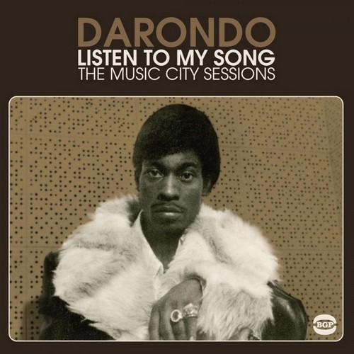 Darondo - Listen To My Songs - The Music City Sessions LP