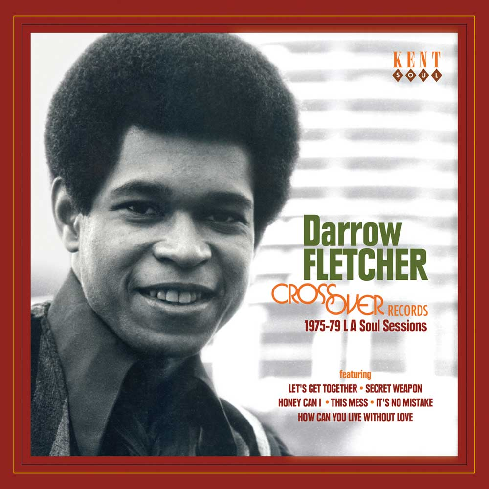 Darrow Fletcher – Crossover Records: 1975-79 LA Soul Sessions CD