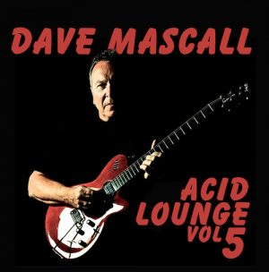 Dave Mascall - Acid Lounge Vol 5 CD