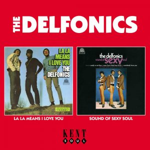 Delfonics - La La Means I Love You / Sound Of Sexy Soul CD (Kent)