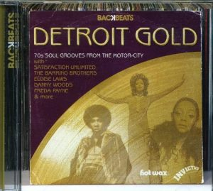 Detroit Gold - 70s Soul Grooves From The Motor-City CD
