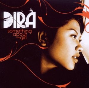 Dira - Something About The Girl CD (Expansion)