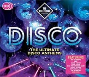 Disco The Collection - The Ultimate Disco Anthems 3CD