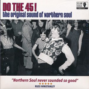 Do The 45! The Original Sound Of Northern Soul - Gatefold Double Vinyl EP