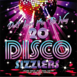 Don't Leave Me This Way - 20 Disco Sizzlers - Various Artists 2X LP Vinyl (Spectrum)
