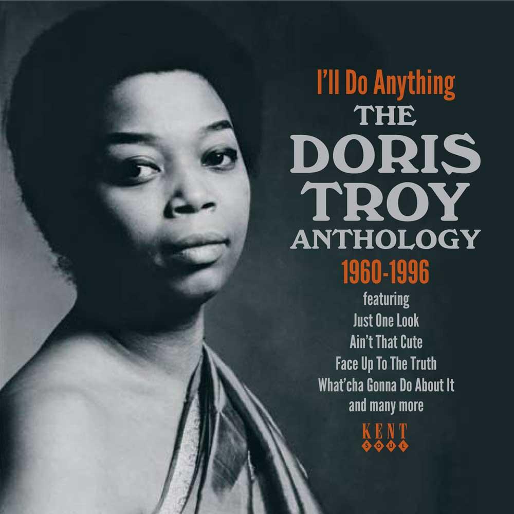 Doris Troy – I'll Do Anything – The Anthology 1960-1996 CD (Kent)