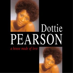 Dottie Pearson - A House Made Of Love CD (Grapevine)