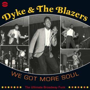 Dyke & The Blazers - We Got More Soul 2X CD
