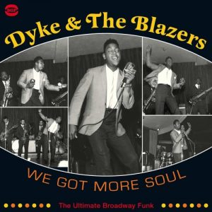 Dyke & The Blazers - We Got More Soul 2X LP Vinyl (BGP)