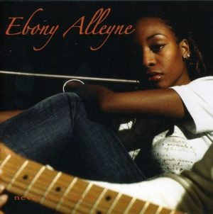 Ebony Alleyne - Never Look Back CD (Expansion)