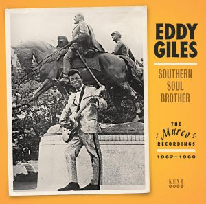 Eddy Giles - Southern Soul Brother - The Murco Recordings 1967-1969 CD
