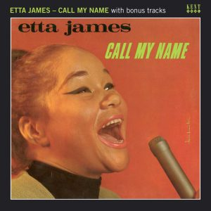 Etta James - Call My Name With Bonus Tracks CD