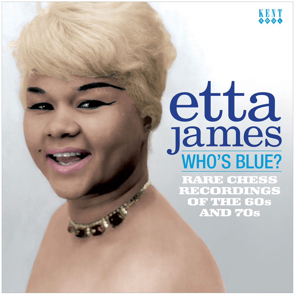 Etta James – Who's Blue? Rare Chess Recordings Of The 60s and 70s CD