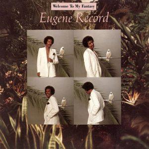 Eugene Record - Welcome To My Fantasy + Bonus CD