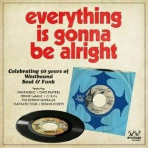 Everything Is Gonna Be Alright - Celebrating 50 Years of Westbound Soul & Funk CD (Westbound)