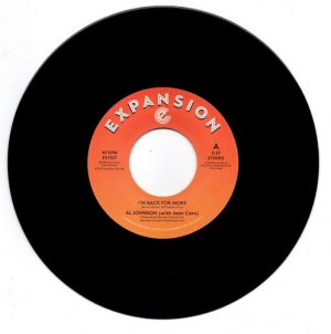 "Al Johnson - I'm Back For More / I've Got My Second Wind 45 (Expansion) 7"" Vinyl"