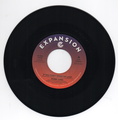 """Bobby King - If You Don't Want My Love / Lovers By Night 45 (Expansion) 7"""" Vinyl"""