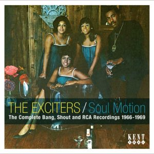 Exciters - Soul Motion: The Complete Bang, Shout & RCA Recs 1966-69 CD (Kent)
