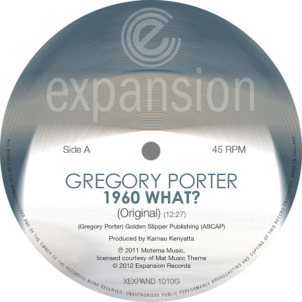 "Gregory Porter - 1960 What? (Original Mix) / (Opolopo Kick & Bass Rerub) 12"" Vinyl (Expansion)"