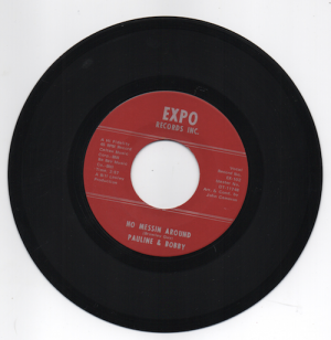 Pauline & Bobby - No Messin Around / Please Bless Our Home 45 (Expo) 7' Vinyl