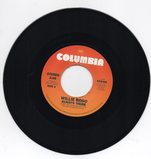 "Willie Bobo - Always There / Comin' Over Me 45 (Expansion) 7"" Vinyl"