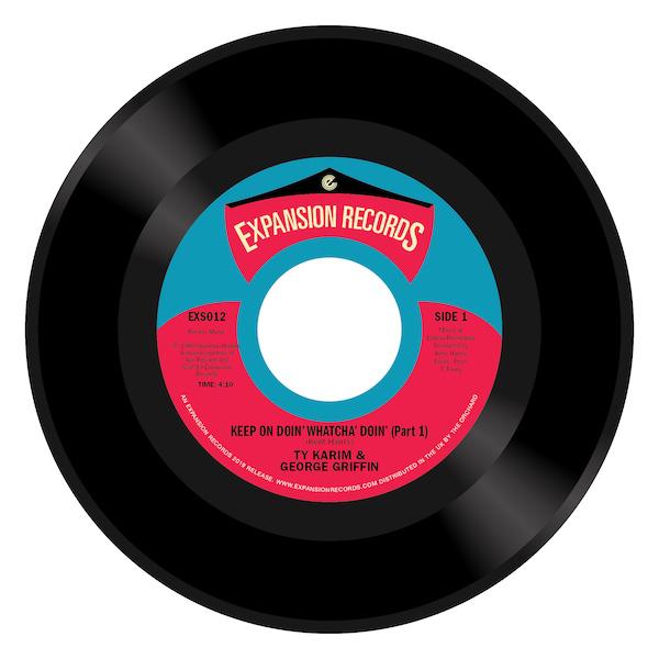 "Ty Karim & George Griffin - Keep On Doin' Whatcha' Doin' (Part 1) / (Part 2) 45 (Expansion) 7"" Vinyl"