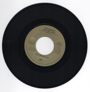 "Bill Brandon - The Streets Got My Lady / Whatever I Am, I'm Yours 45 (Expansion) 7"" Vinyl"