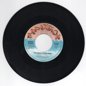 "Randy Brown - I'm Always In The Mood / Love Is All We Need 45 (Expansion) 7"" Vinyl"