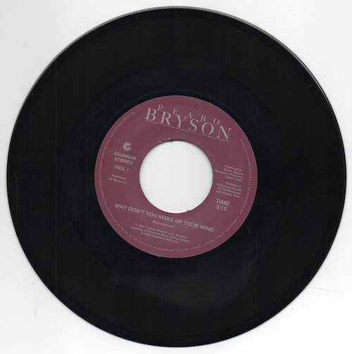 Peabo Bryson - Why Don't You Make Up Your Mind / Paradise 45