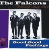 Falcons - Good Good Feelings CD