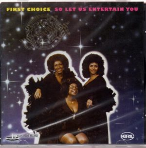 First Choice - So Let Us Entertain You CD