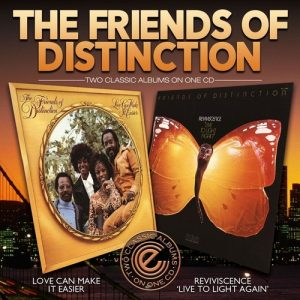 Friends Of Distinction - Love Can Make It Easier / Reviviscence 'Live To Light Again' CD