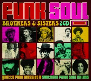 Funk Soul Brothers & Sisters 2CD