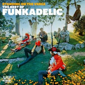Funkadelic - Standing On The Verge - The Best Of CD