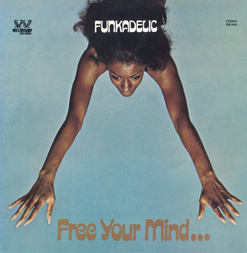 Funkadelic - Free Your Mind And Your Ass Will Follow CD