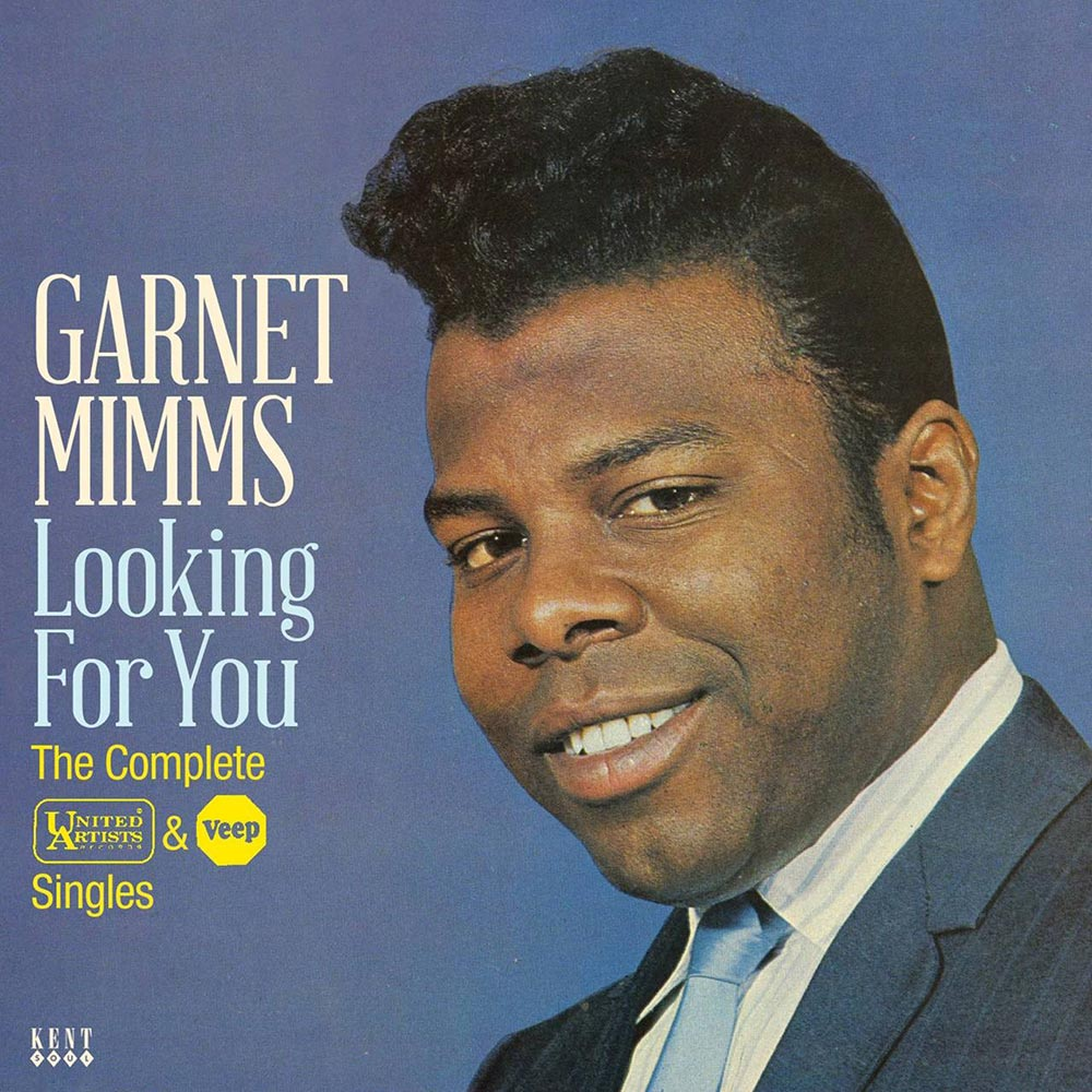 Garnet Mimms – Looking For You – The Complete United Artists & Veep Singles CD (Kent)
