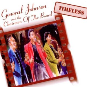 General Johnson & Chairmen Of The Board - Timeless CD